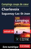 Campings coups de cœur Charlevoix Saguenay-Lac-St-Jean