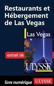Restaurants et Hébergement de Las Vegas