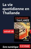 La vie quotidienne en Thaïlande