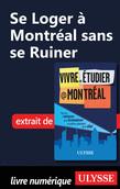 Se Loger à Montréal sans se Ruiner