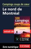 Campings coups de cœur Le nord de Montréal