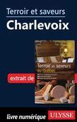 Terroir et saveurs - Charlevoix