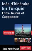 Idée d'itinéraire en Turquie - Entre Taurus et Cappadoce