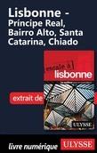 Lisbonne - Du Príncipe Real au Chiado