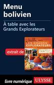 Menu bolivien - À table avec les Grands Explorateurs
