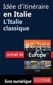 Idée d'itinéraire en Italie - L'Italie classique
