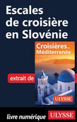 Escales de croisière en Slovénie