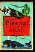 The Pirates! In an Adventure with Ahab: A novel
