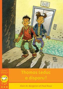 Thomas Leduc a disparu!
