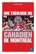 Une théologie du Canadien de Montréal