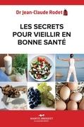 Les secrets pour vieillir en bonne santé