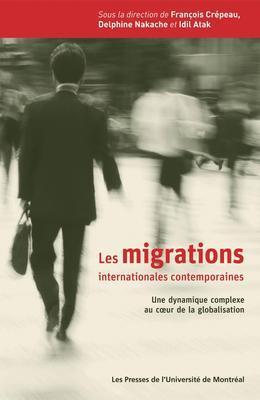 Les migrations internationales contemporaines. Une dynamique complexe au cœur de la globalisation