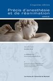 Précis d'anesthésie et de réanimation - Abrégé de la cinquième édition