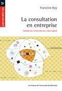 La consultation en entreprise. Théories, stratégies, pratiques