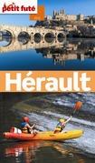 Hérault 2015 Petit Futé (avec cartes, photos + avis des lecteurs)