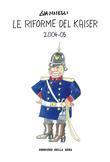 Le riforme del Kaiser 2004 - 05