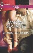 Man vs. Socialite