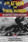 The Attack on Pearl Harbor in United States History