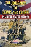 The Journey of Lewis and Clark in United States History