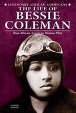 The Life of Bessie Coleman: First African-American Woman Pilot