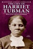 The Life of Harriet Tubman: Moses of the Underground Railroad