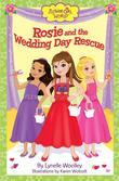 Rosie and the Wedding Day Rescue