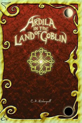 Ardila in the Land of Goblin