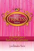 Official Princess Handbook: A Little Girl's Guide to Beauty, Poise and Righteousness