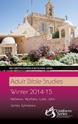 Adult Bible Studies Winter 2014-2015 Student