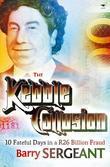 Kebble Collusion: 10 Fateful Days in a R26 Billion Fraud