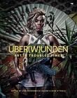 Uber(W)unden: Art in Troubled Times