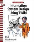 Information System Design Using Twiki
