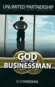 Unlimited Partnership: God and the Businessman