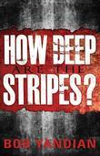 How Deep are the Stripes?