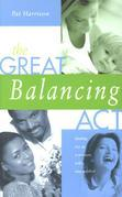 Great Balancing Act: Find Joy as a Woman, Wife, and Mother