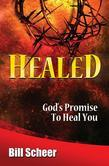 Healed: God's Promise to Heal You