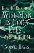 How to Become a Wise Man in God's Eyes