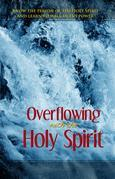 Overflowing with the Holy Spirit