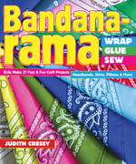 Bandana-Rama-Wrap, Glue, Sew: Kids Make 21 Fast & Fun Craft Projects Headbands, Skirts, Pillows & More