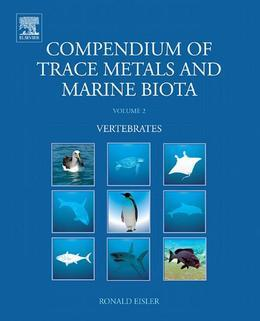 Compendium of Trace Metals and Marine Biota: Volume 2: Vertebrates