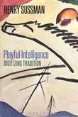 Playful Intelligence: Digitizing Tradition