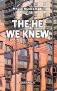 The He We Knew