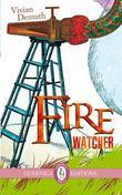 Fire Watcher