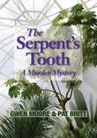 The Serpent's Tooth: A Murder Mystery