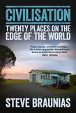 Civilisation: Twenty Places on the Edge of the World