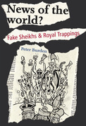 News of the World?: Fake Shiekhs and Royal Trappings