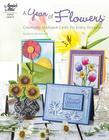 A Year of Flowers: Creative, Stamped Cards for Every Occasion