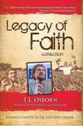 Legacy of Faith Collection: T.L. Osborn