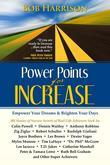 Power Points for Increase: Empower Your Dreams & Brighten Your Days