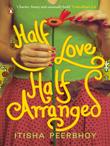 Half Love Half Arranged